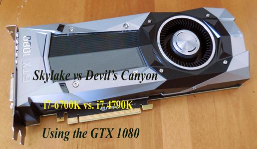 Devil's Canyon vs. Skylake with the GTX 1080 – Part II