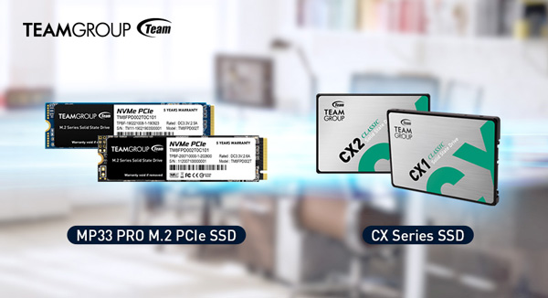 "TEAMGROUP Launches MP33 PRO PCIe SSD and CX Series 2.5"" SSD"